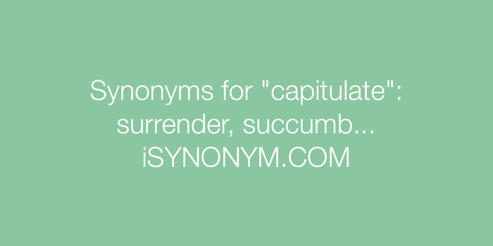 Synonyms capitulate
