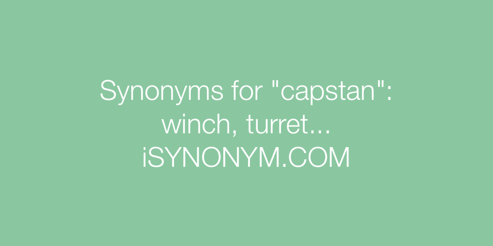 Synonyms capstan