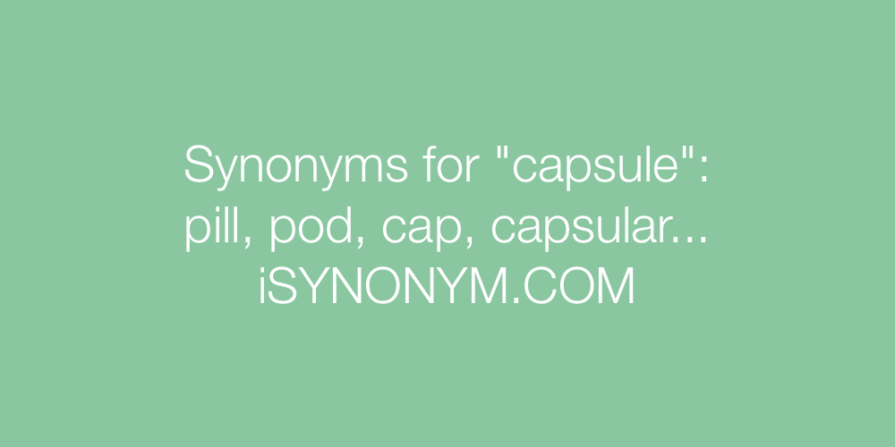 Synonyms capsule
