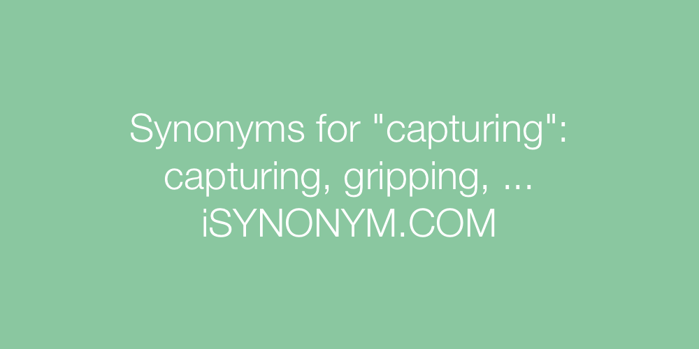 Synonyms capturing