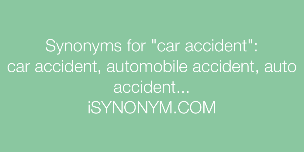Synonyms car accident