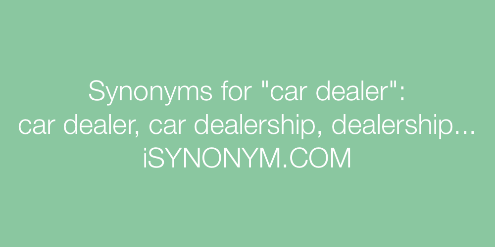 Synonyms car dealer