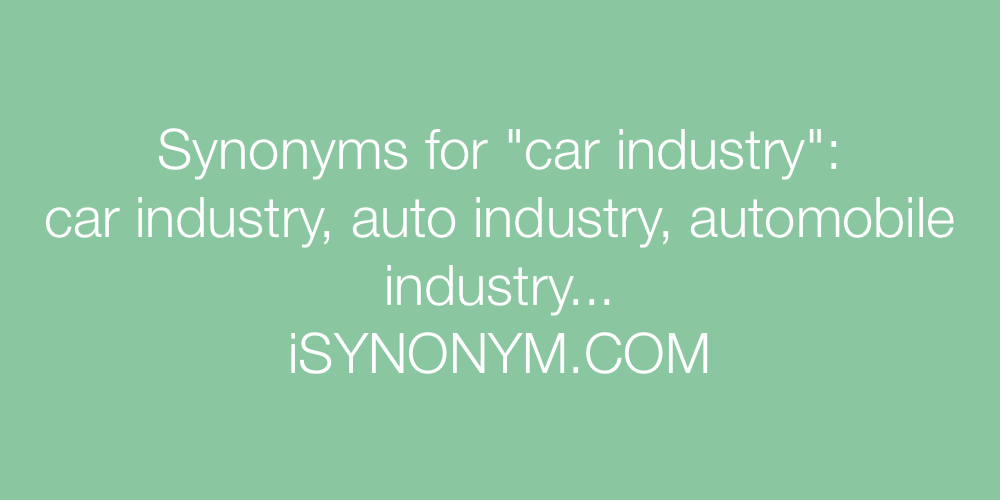 Synonyms car industry