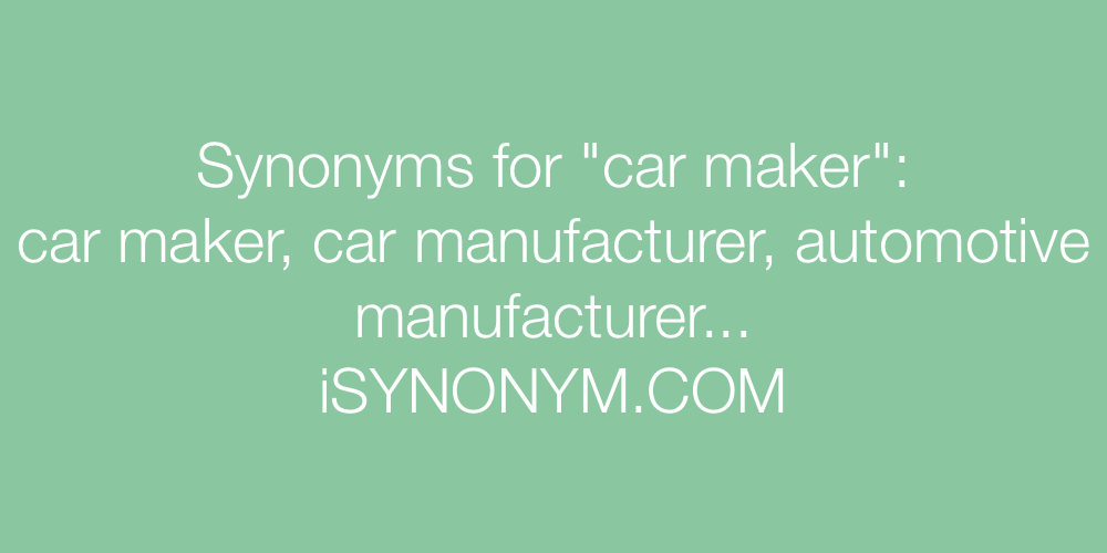 Synonyms car maker