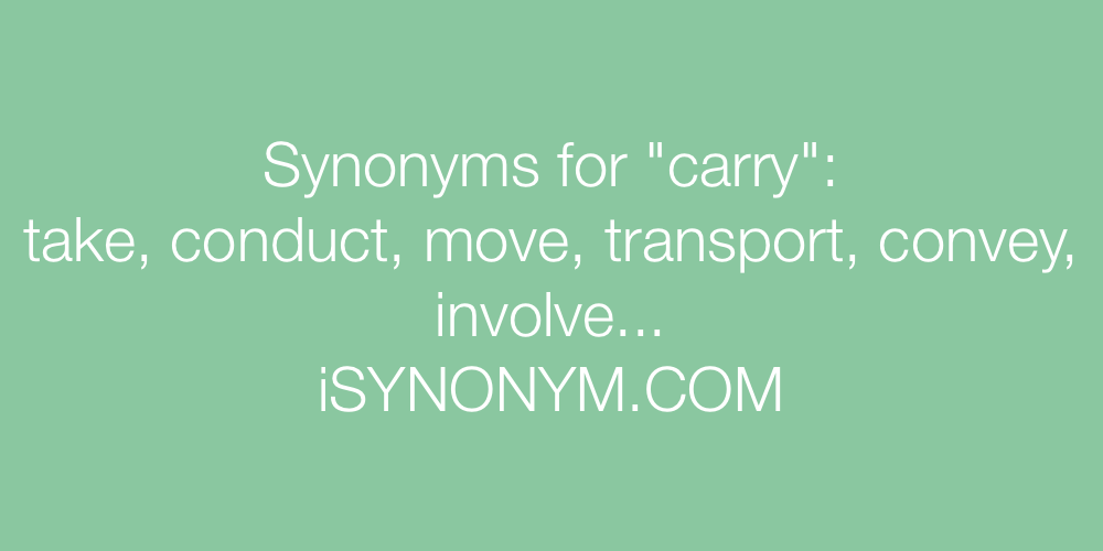 Synonyms carry