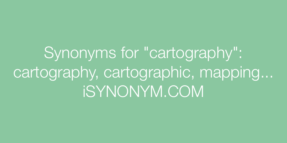 Synonyms cartography