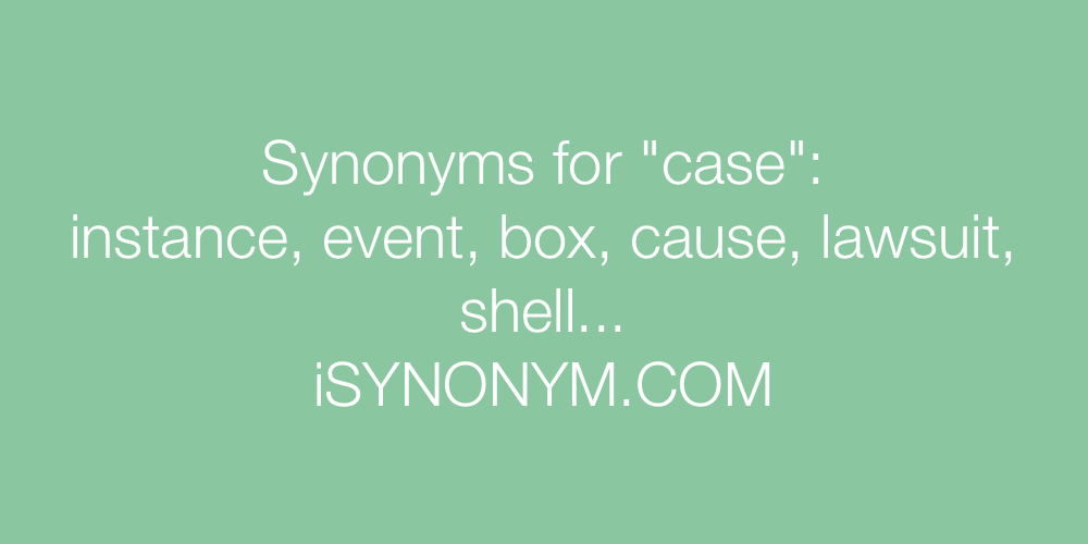 Synonyms case