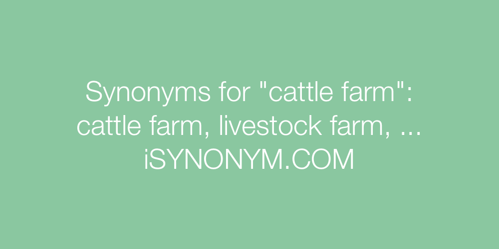 Synonyms cattle farm