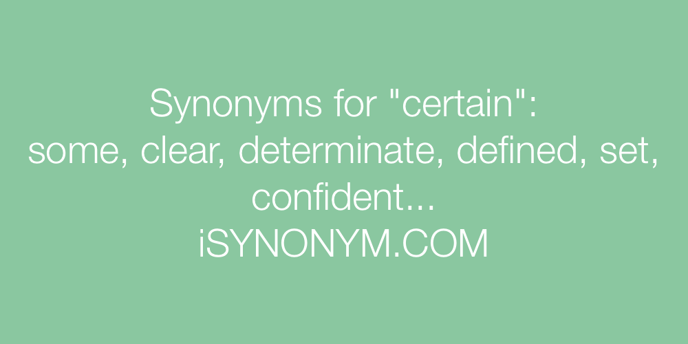 Synonyms certain