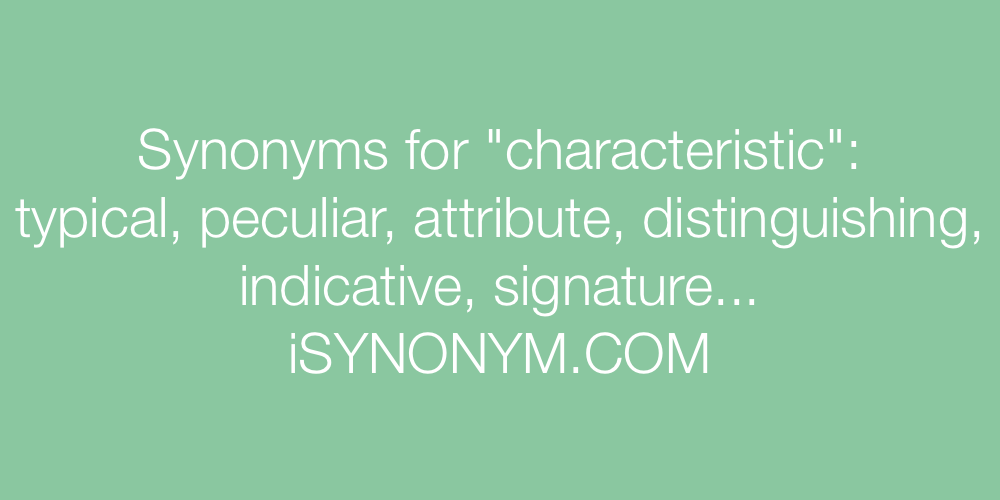 Synonyms characteristic