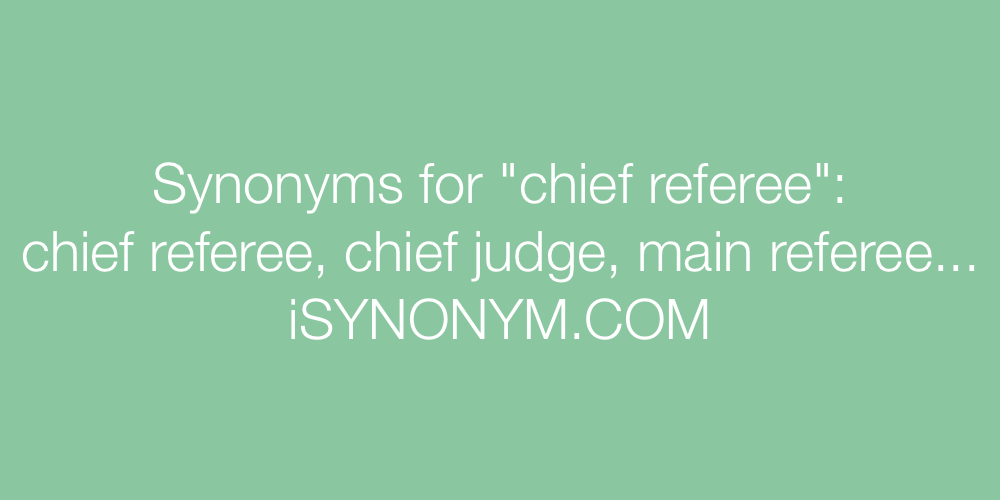 Synonyms chief referee