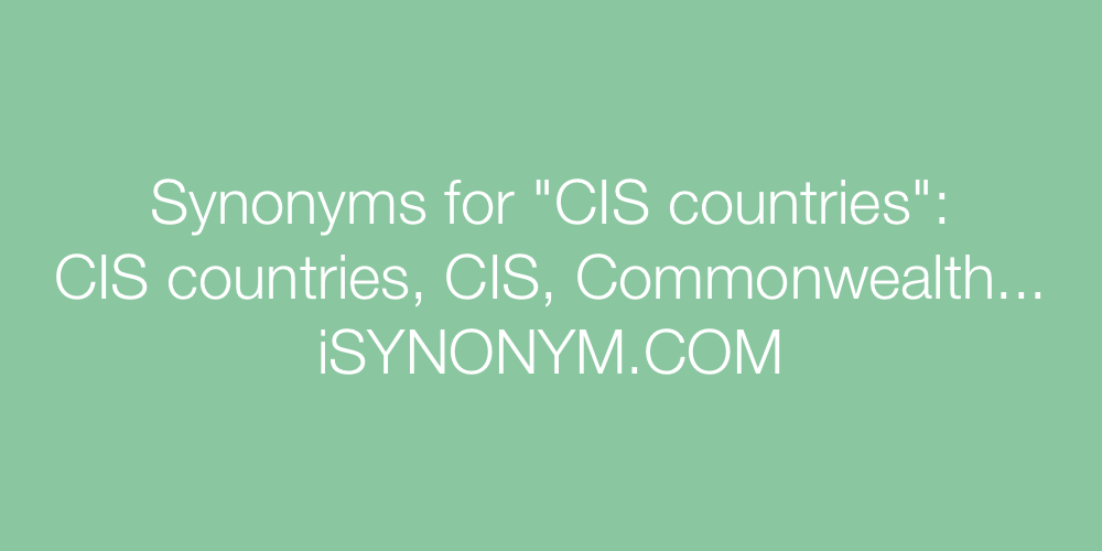 Synonyms CIS countries