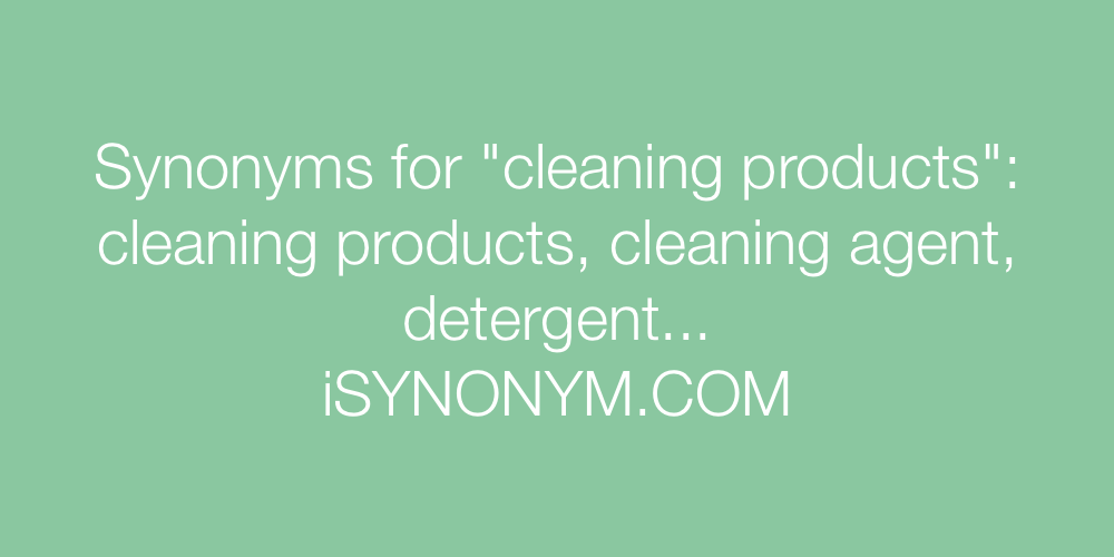 Synonyms cleaning products
