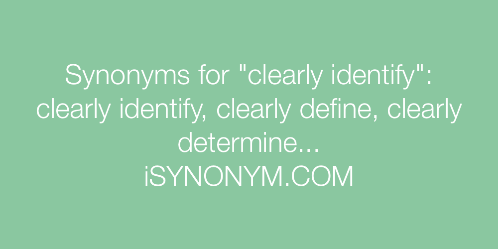 Synonyms clearly identify