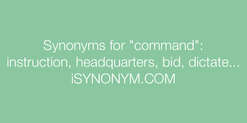 Synonyms command