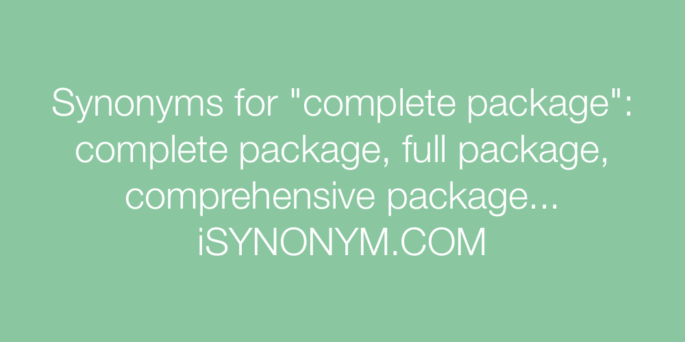Synonyms complete package