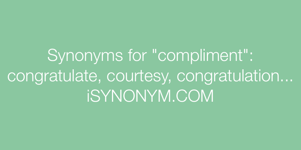 Synonym for compliment