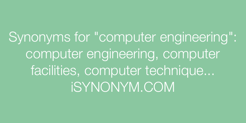 Synonyms computer engineering
