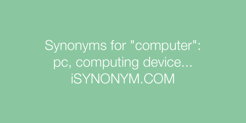 Synonyms computer