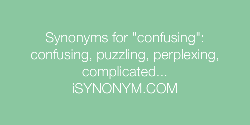 Synonyms confusing