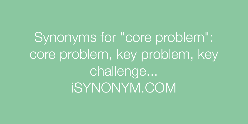 Synonyms core problem