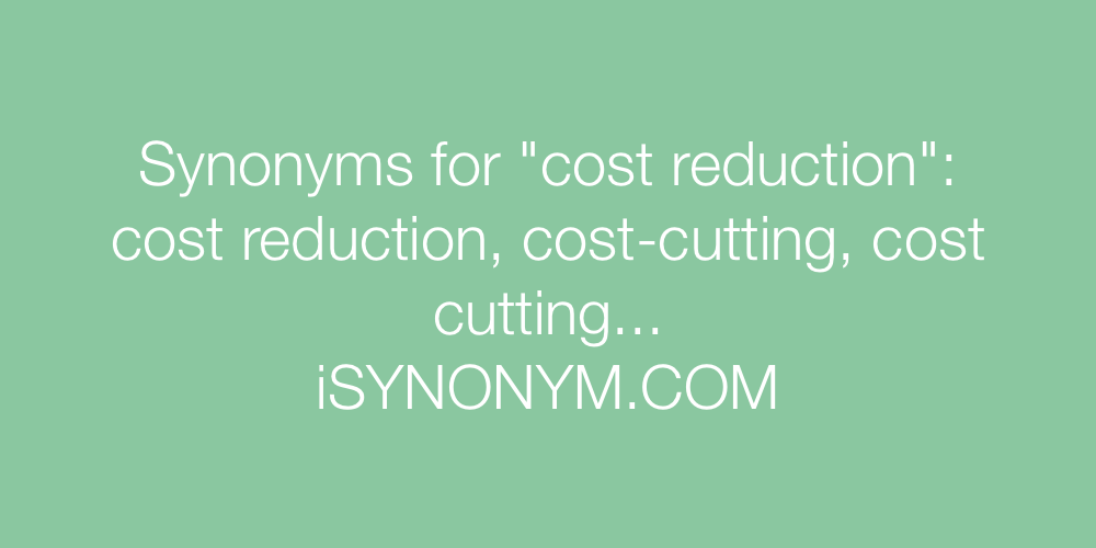 Synonyms cost reduction