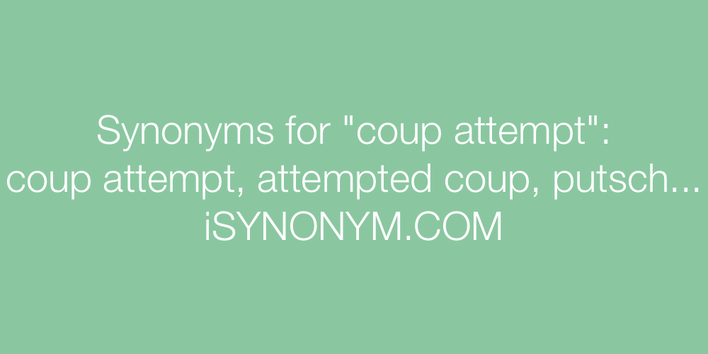 Synonyms coup attempt