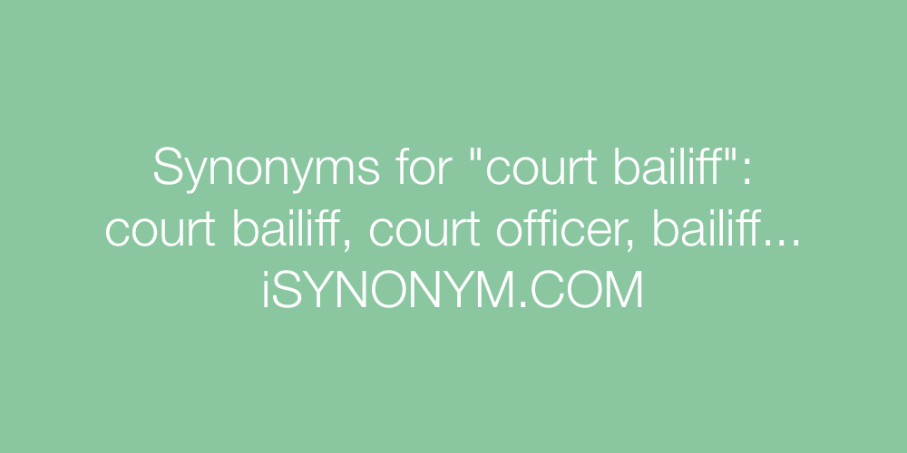 Synonyms court bailiff