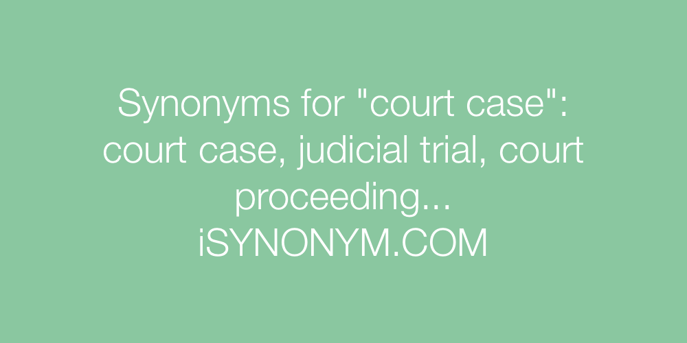 Synonyms court case