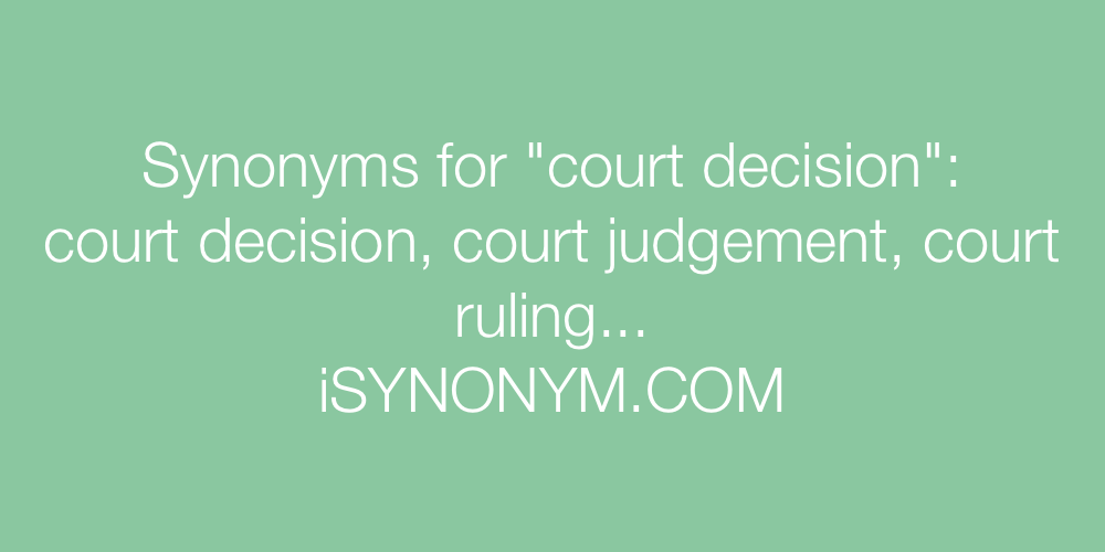 Synonyms court decision