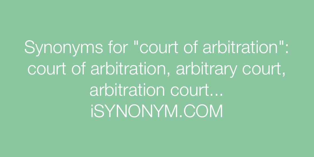 Synonyms court of arbitration