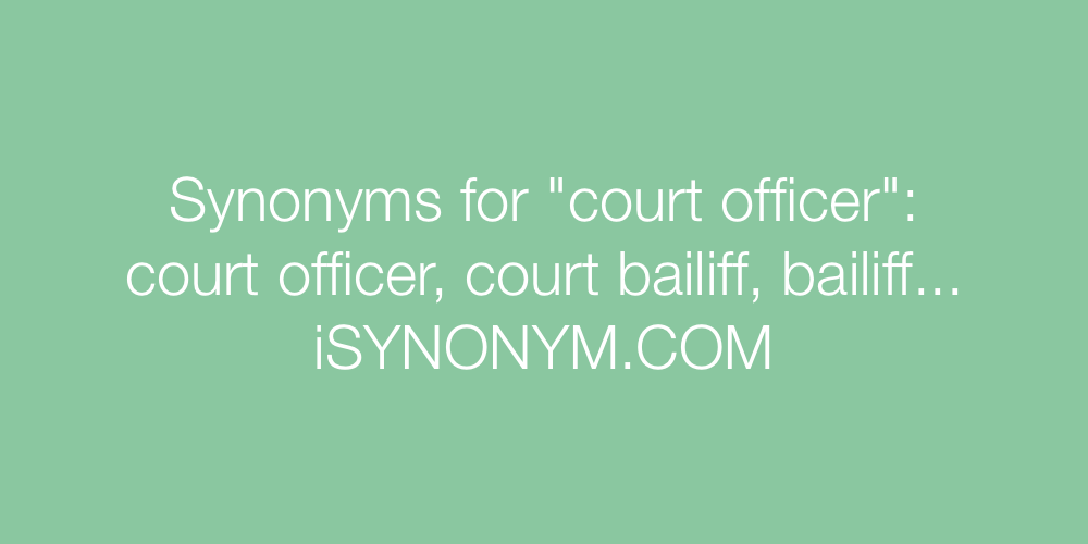 Synonyms court officer