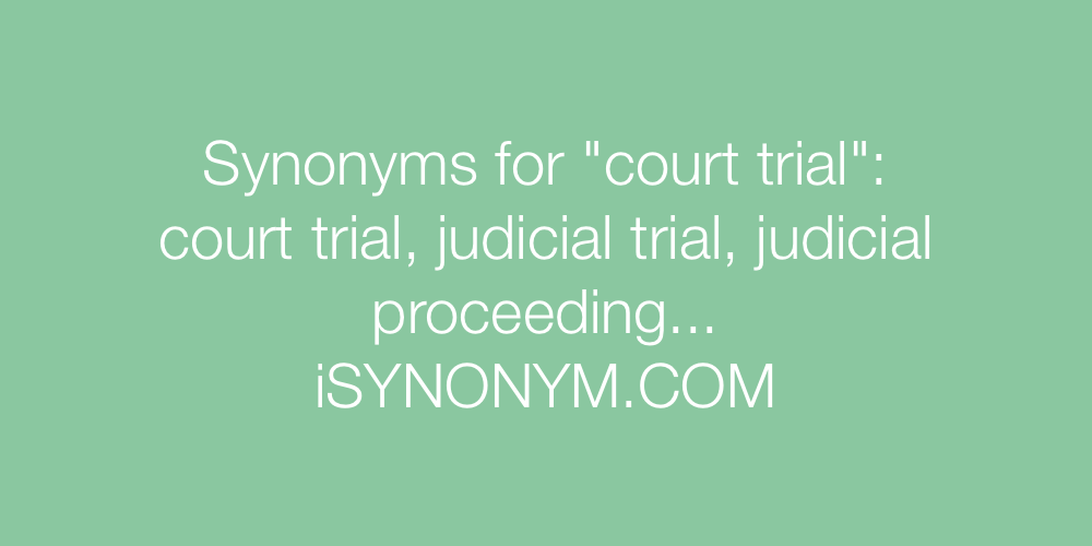 Synonyms court trial