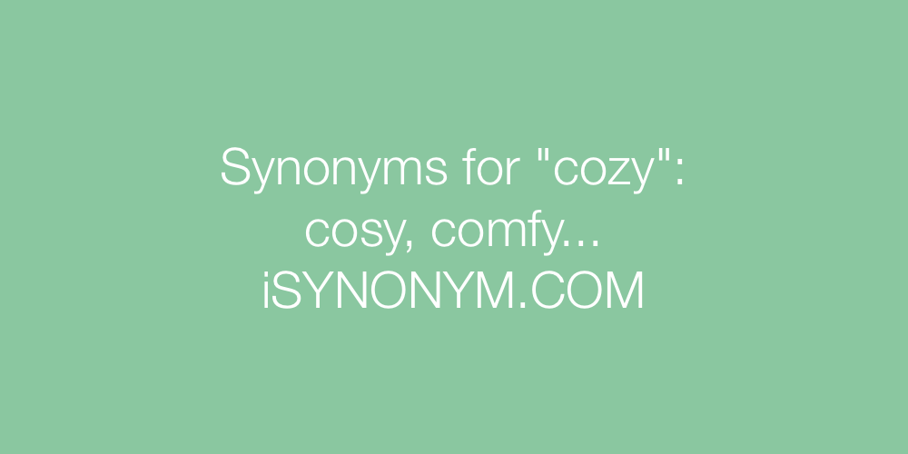 Synonyms Cozy In The Picture