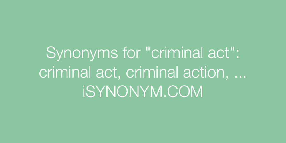 Synonyms criminal act