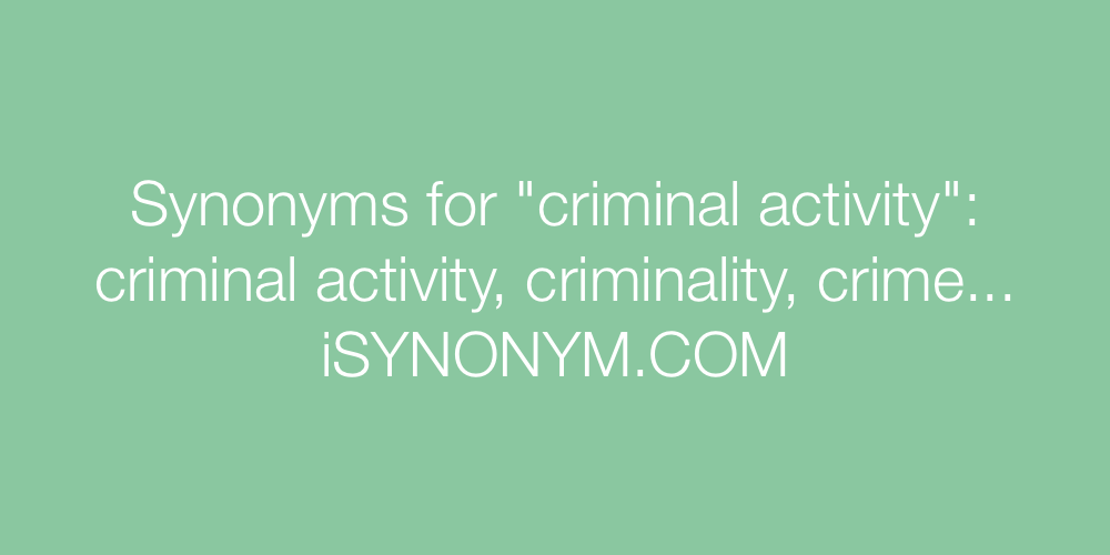 Synonyms criminal activity