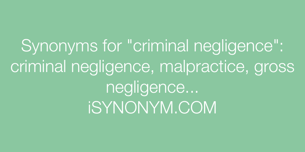Synonyms criminal negligence