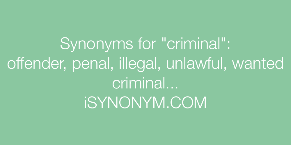 Synonyms criminal