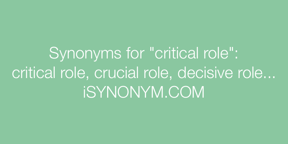 Synonyms critical role