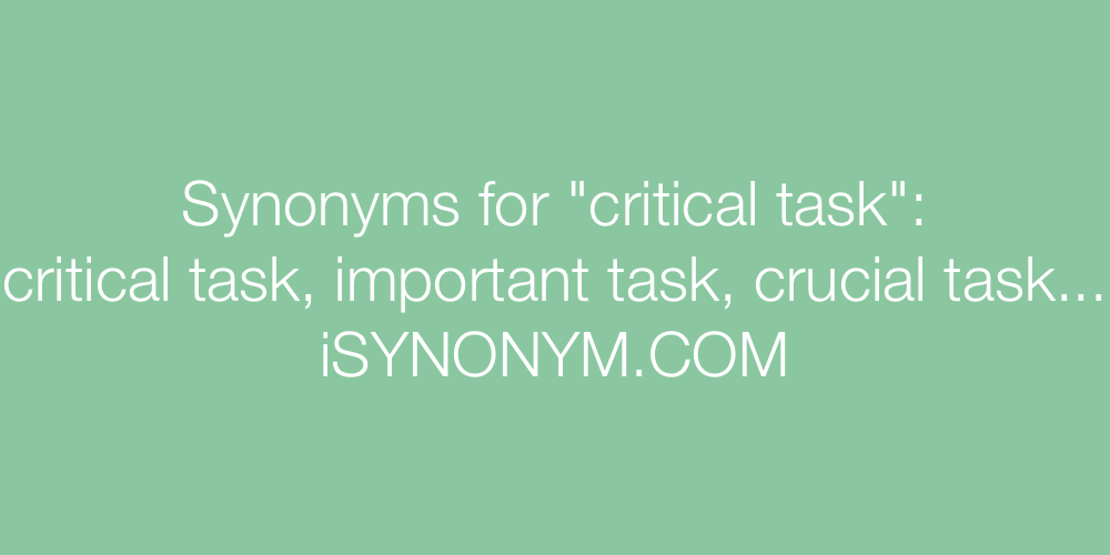 Synonyms critical task
