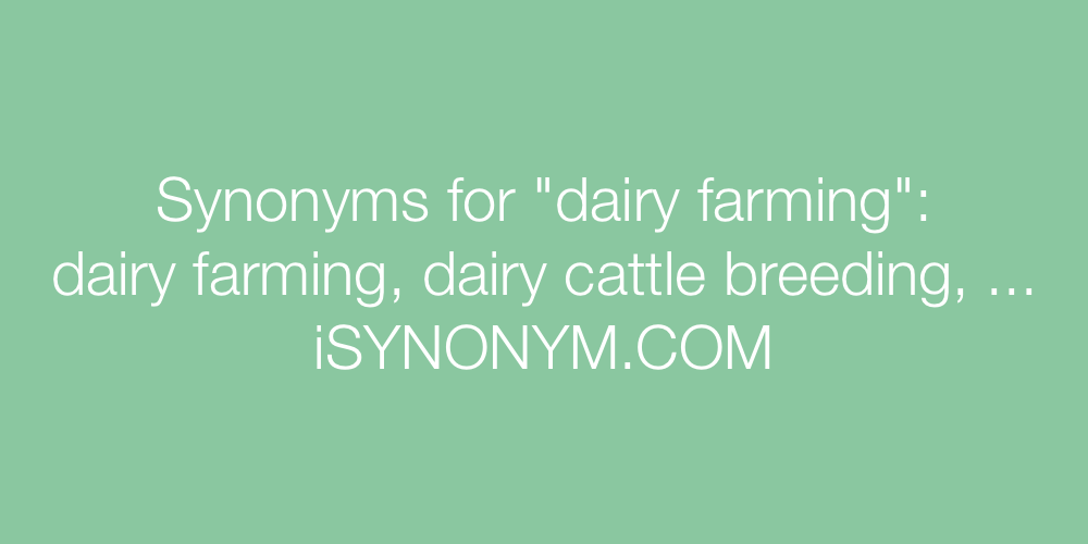 Synonyms dairy farming