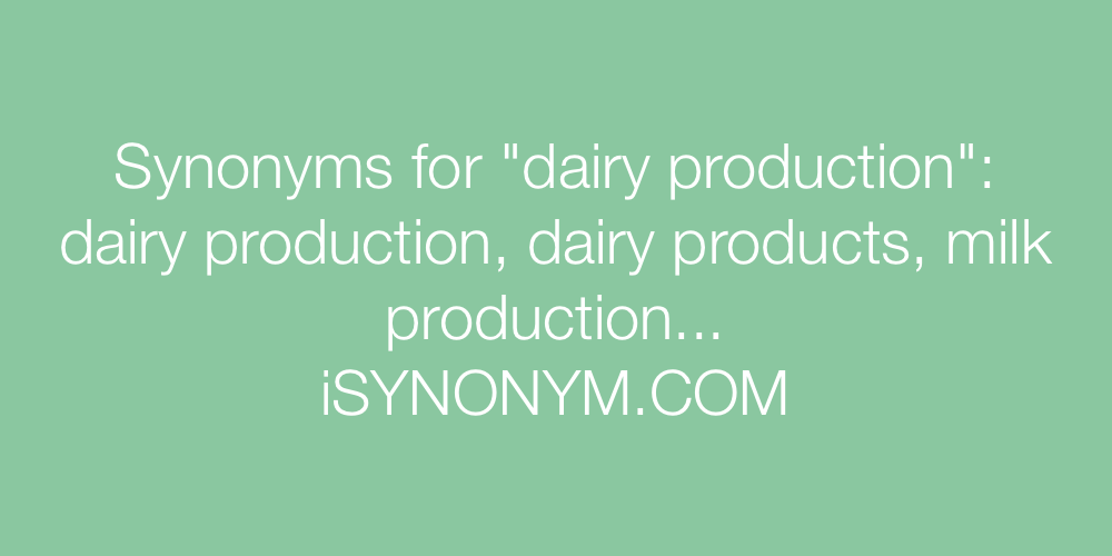 Synonyms dairy production