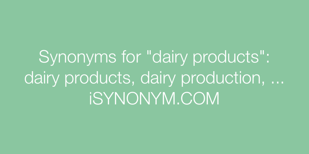Synonyms dairy products