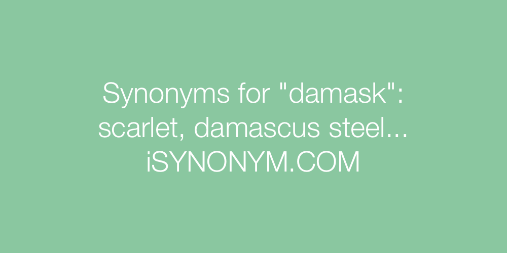 Synonyms damask