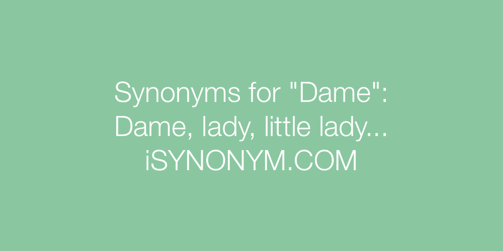 Synonyms Dame