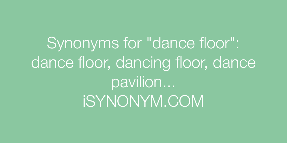 Synonyms dance floor