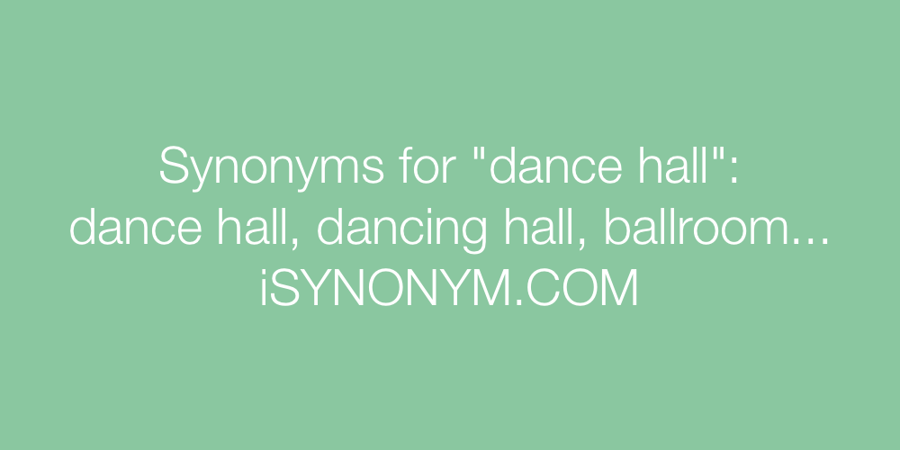 Synonyms dance hall