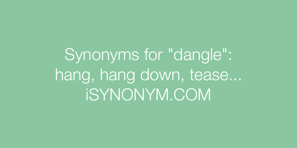 Synonyms dangle
