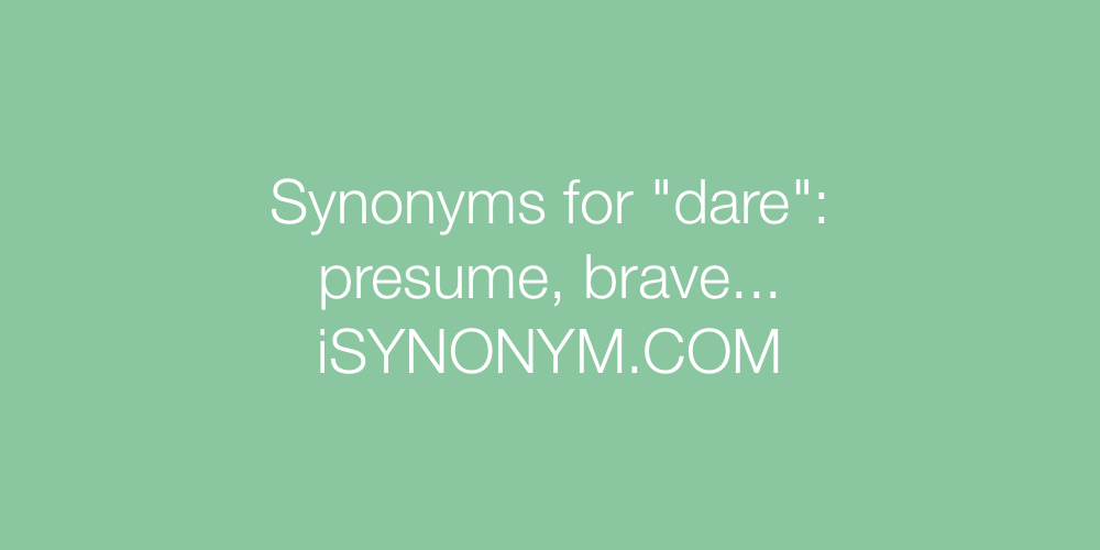 Synonyms dare