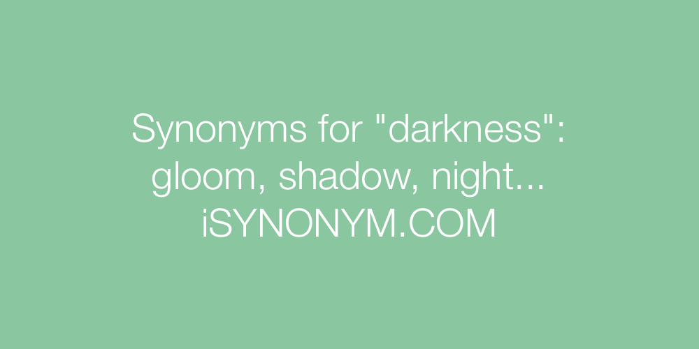 Synonyms darkness